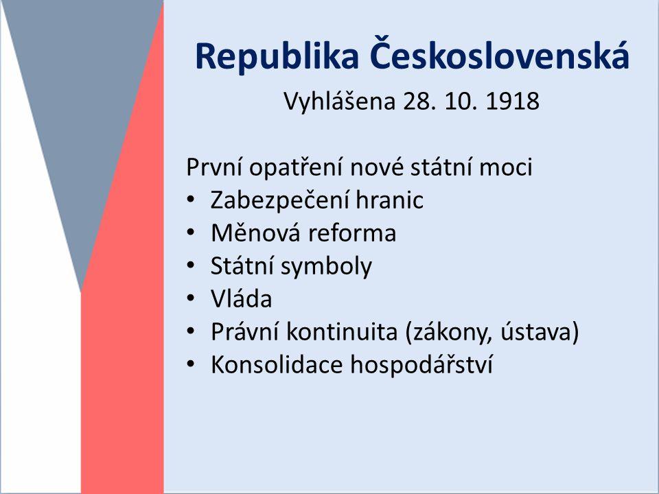 Republika Československá Vyhlášena 28.10.