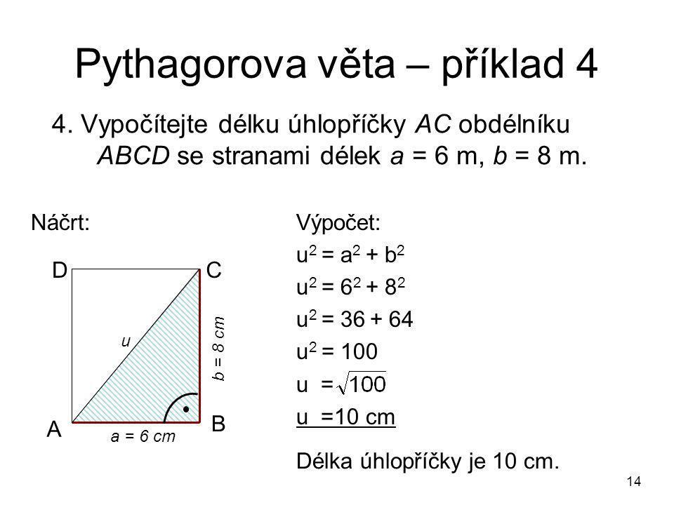 14 Pythagorova věta – příklad 4 4.