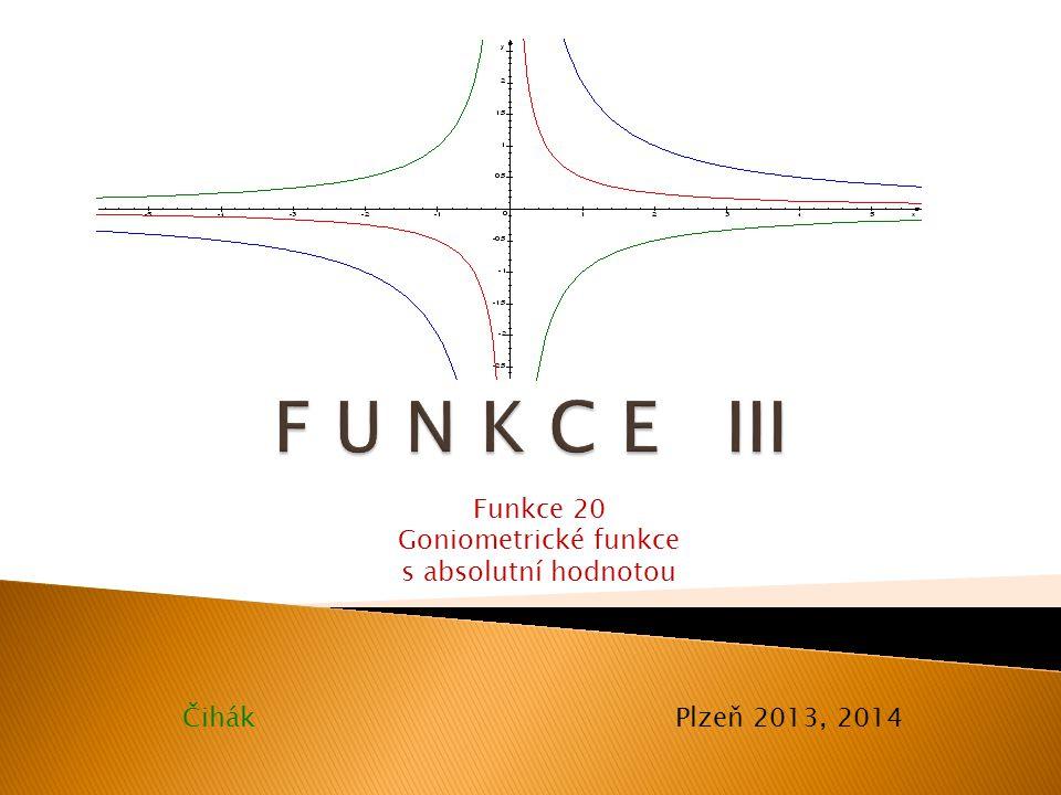 Př.: Je dána f: y=∣4sinx∣.Sestrojte graf a určete vlastnosti funkce.