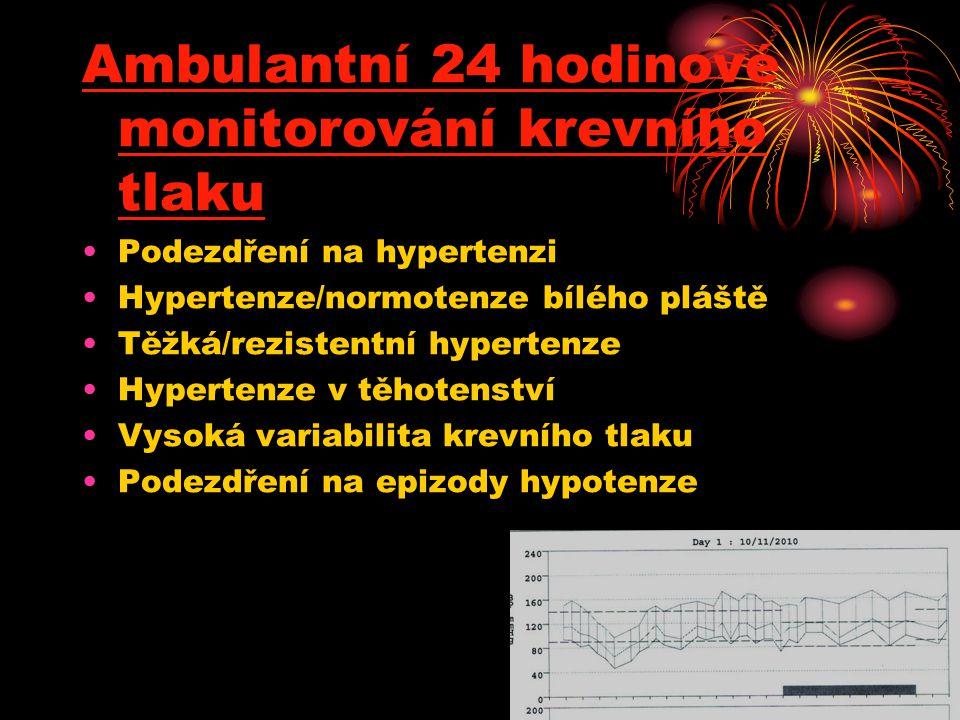Ambulantní 24 hodinové monitorování krevního tlaku •Podezdření na hypertenzi •Hypertenze/normotenze bílého pláště •Těžká/rezistentní hypertenze •Hyper