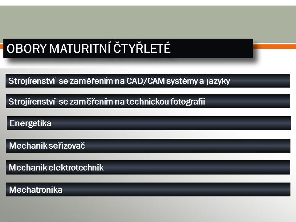 OBORY UČEBNÍ TŘÍLETÉ Zámečník Nástrojař Obráběč kovů Automechanik Elektrikář - slaboproud Elektrikář - silnoproud