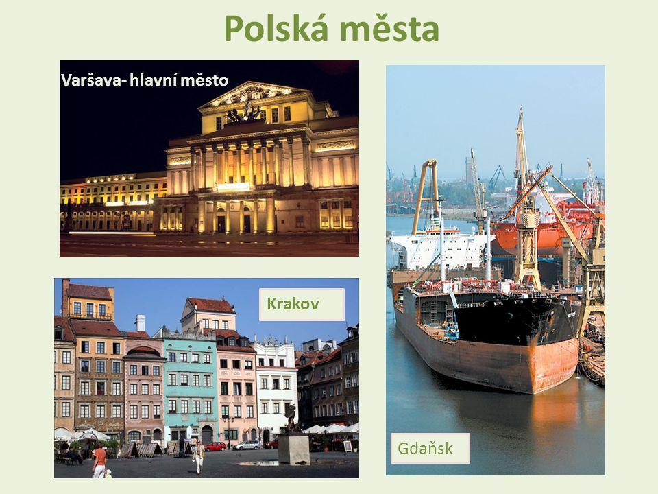 Krakov Varšava- hlavní město Gdaňsk Polská města