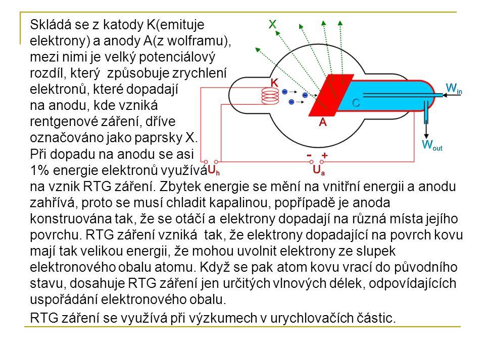Skládá se z katody K(emituje elektrony) a anody A(z wolframu), mezi nimi je velký potenciálový rozdíl, který způsobuje zrychlení elektronů, které dopadají na anodu, kde vzniká rentgenové záření, dříve označováno jako paprsky X.