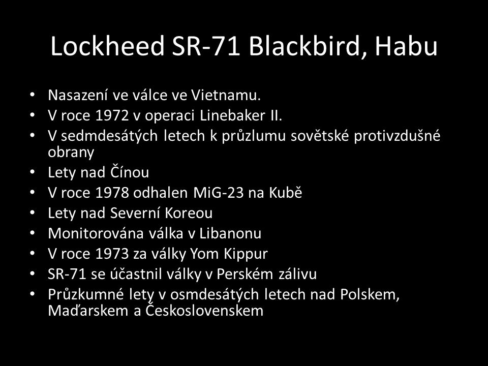 Lockheed SR-71 Blackbird, Habu • Nasazení ve válce ve Vietnamu.