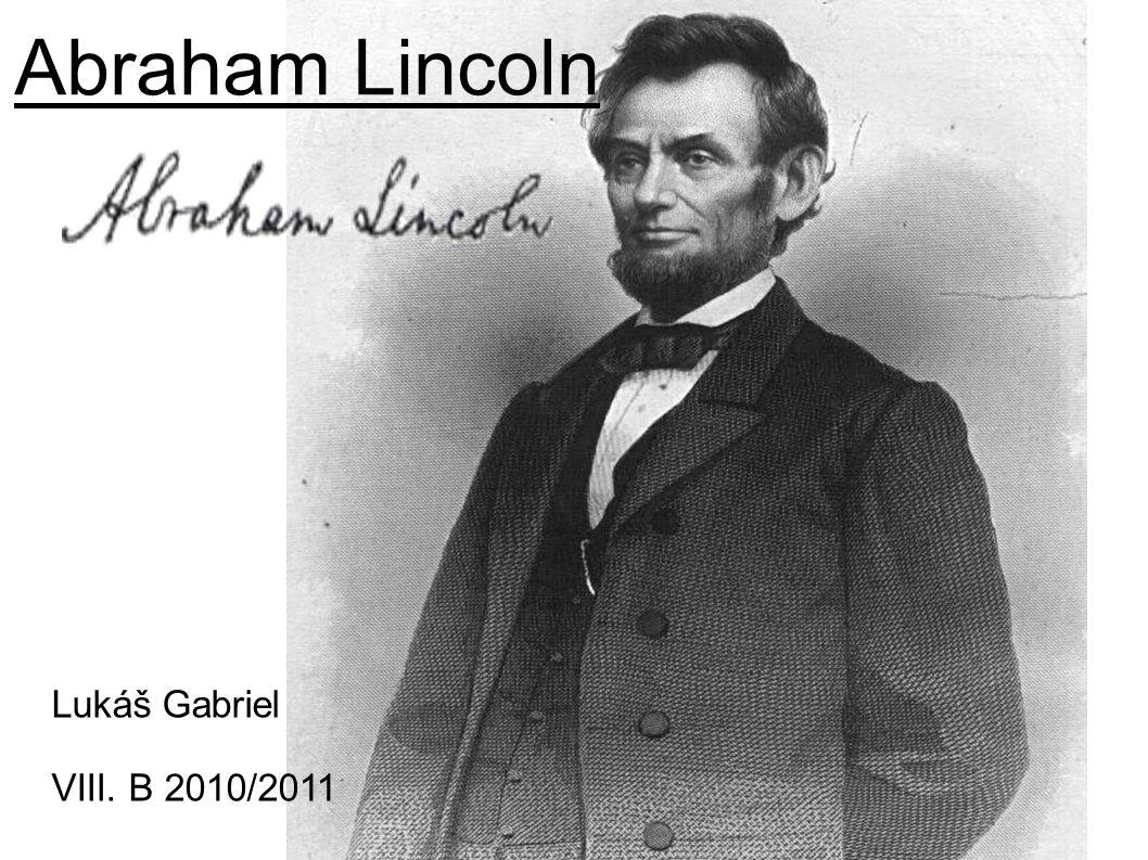 Dnes se smrt Lincolna slaví jako státní svátek,ale čím dál méně Američanů ví,že to on vlastně zachránil Unii před rozpadem a zrušil otroctví v Americe.