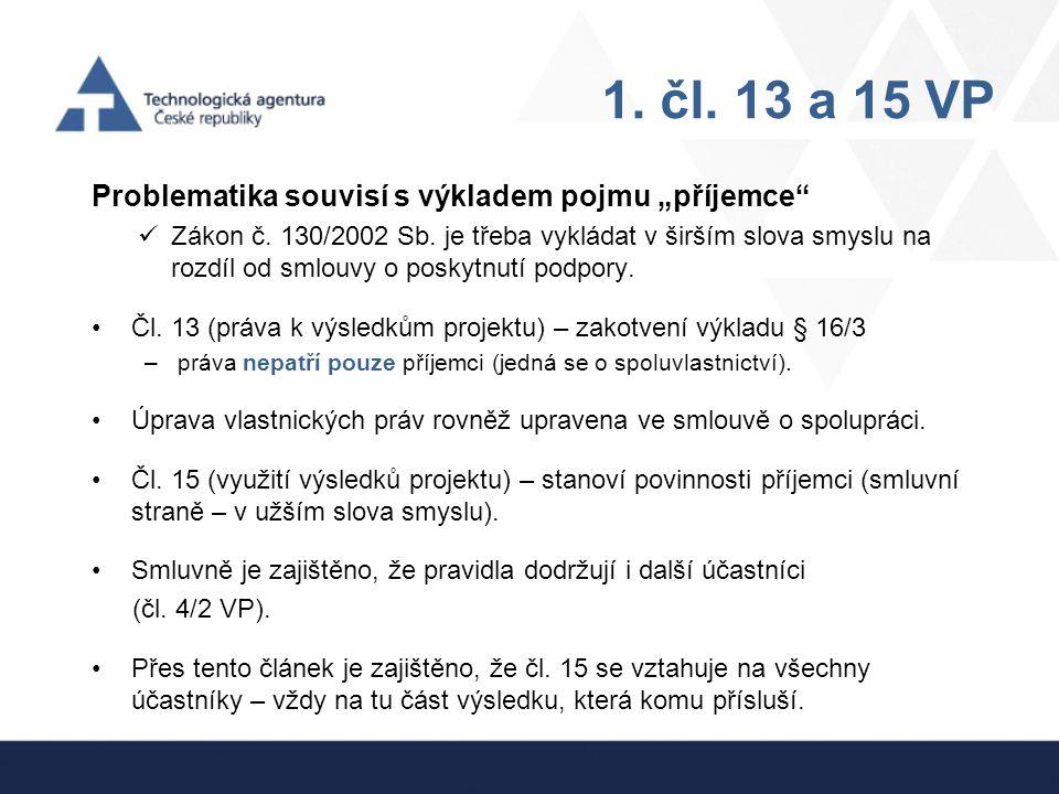 Odkaz na ZVZ § 8/5 zákon č.130/2002 Sb. a čl.