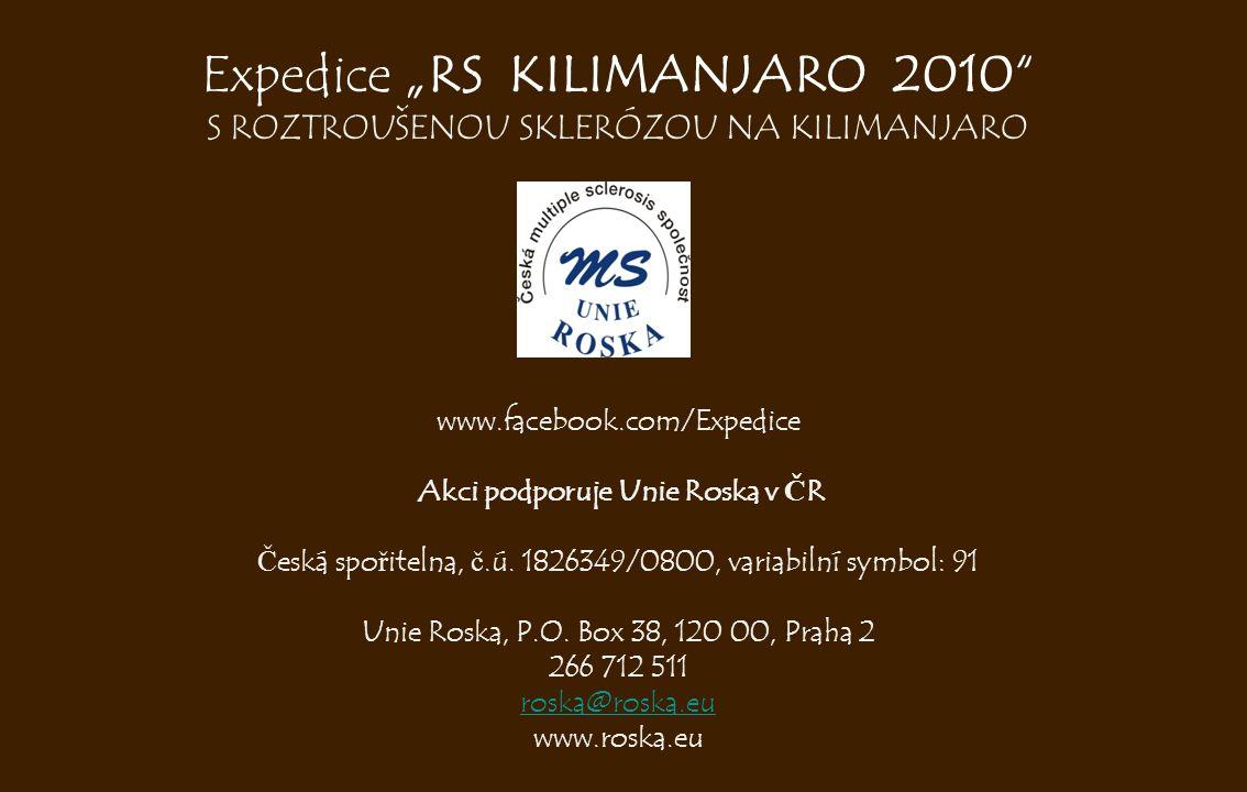 www.facebook.com/Expedice Akci podporuje Unie Roska v Č R Č eská spo ř itelna, č.ú. 1826349/0800, variabilní symbol: 91 Unie Roska, P.O. Box 38, 120 0