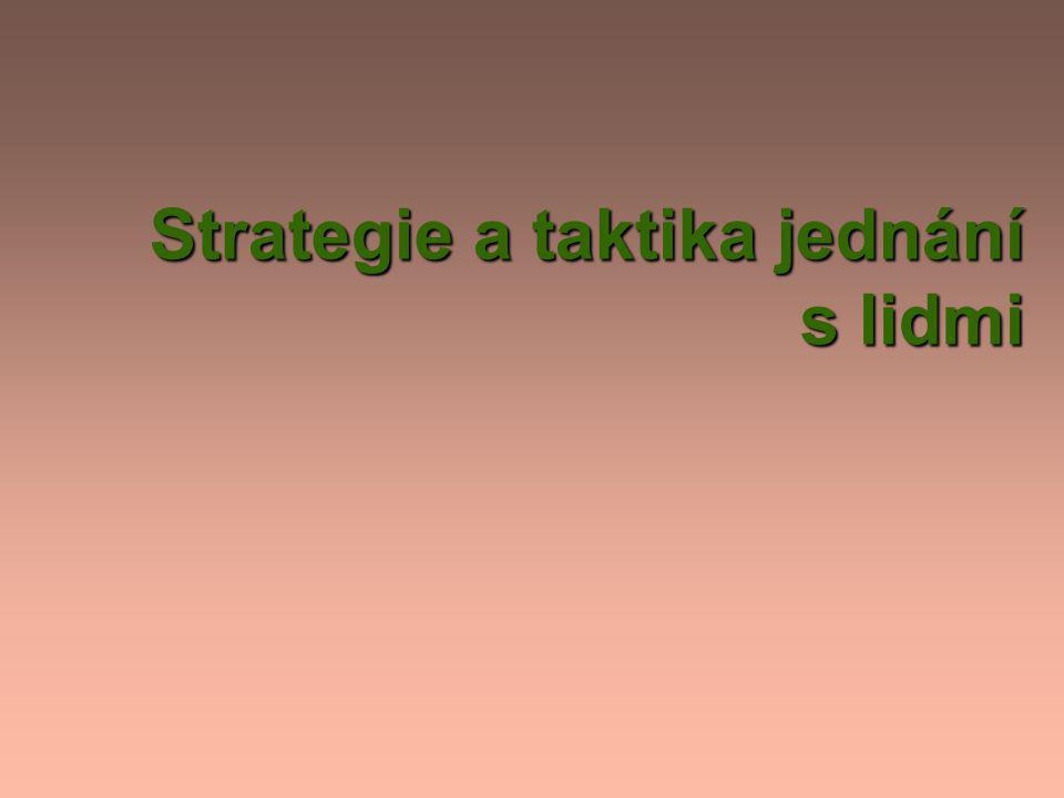 Strategie a taktika jednání s lidmi