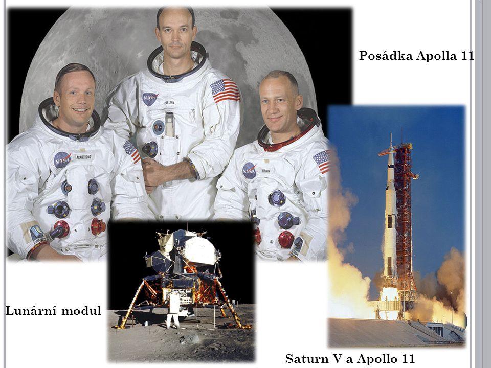 Posádka Apolla 11 Lunární modul Saturn V a Apollo 11