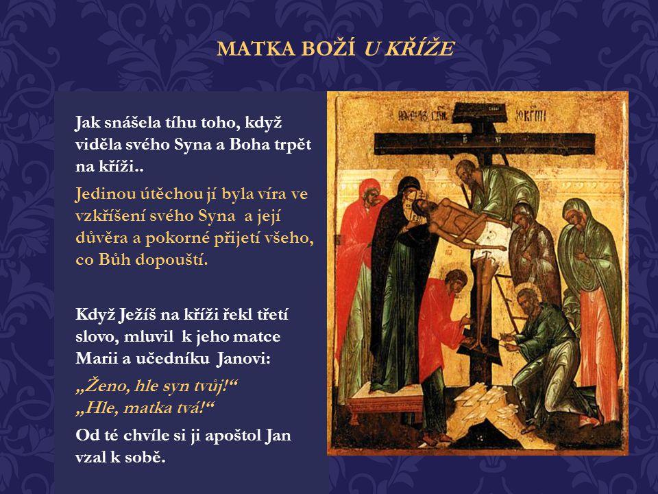 MATKA BOŽÍ U KŘÍŽE