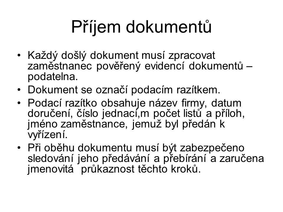 Vyřizování dokumentů •Při vyřizování dokumentů se všechny dokumenty týkající se téže věci spojí ve spis.