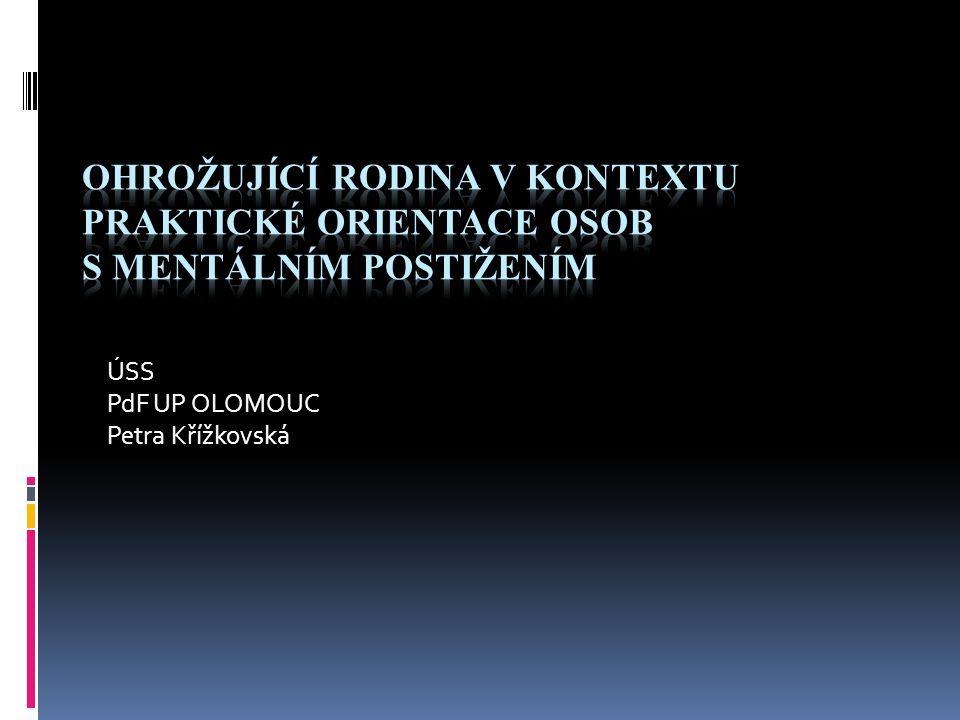 ÚSS PdF UP OLOMOUC Petra Křížkovská