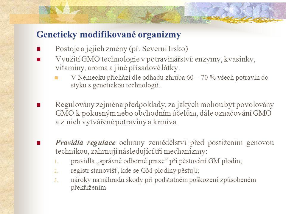 Geneticky modifikované organizmy  Postoje a jejich změny (př. Severní Irsko)  Využití GMO technologie v potravinářství: enzymy, kvasinky, vitaminy,