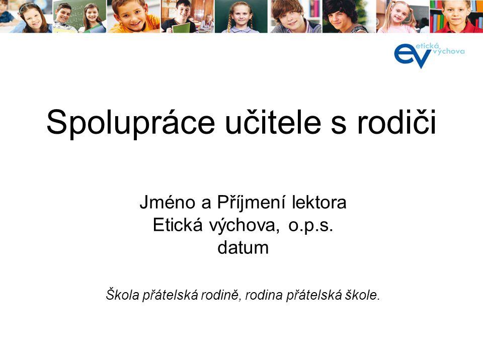 í  www.etickavychova.cz www.etickavychova.cz  www.etickavychova.cz/ops www.etickavychova.cz/ops  www.etickeforumcr.cz www.etickeforumcr.cz Odkazy na webu: