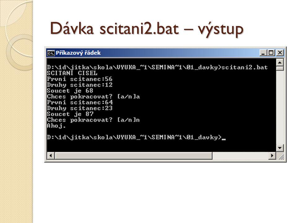 Dávka scitani2.bat – výstup