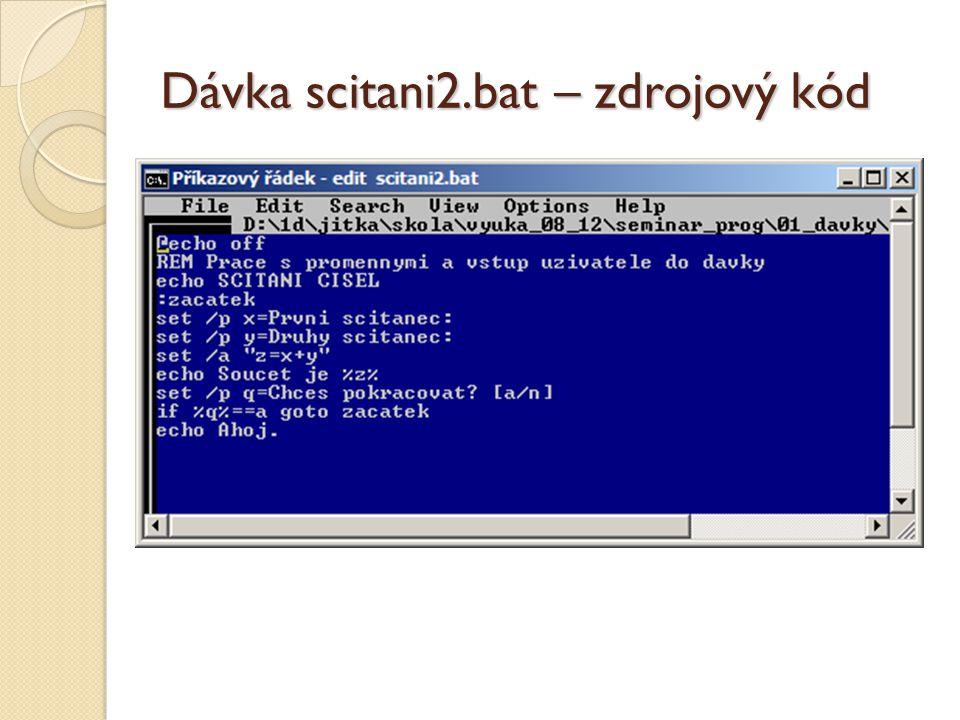 Dávka scitani2.bat – zdrojový kód
