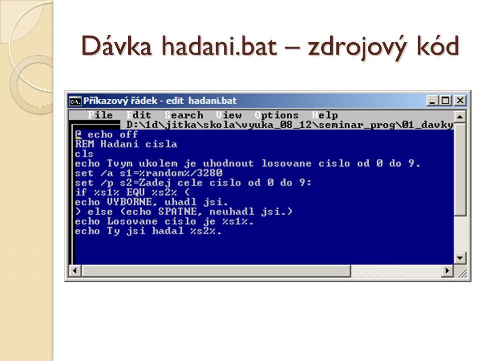 Dávka hadani.bat – zdrojový kód