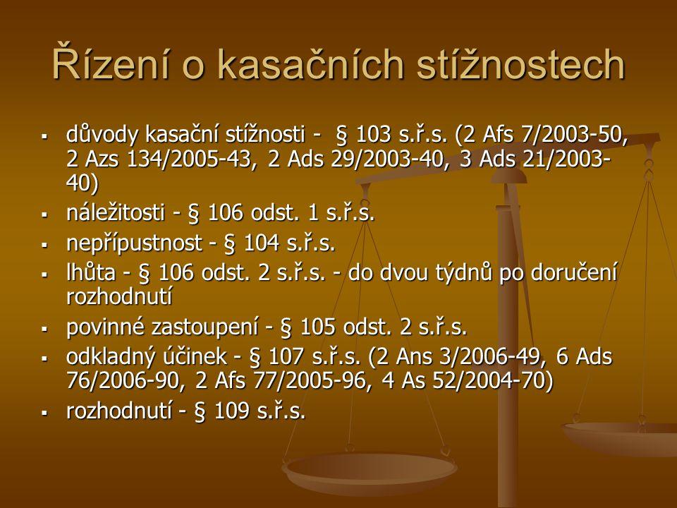 Řízení o kasačních stížnostech  důvody kasační stížnosti - § 103 s.ř.s. (2 Afs 7/2003-50, 2 Azs 134/2005-43, 2 Ads 29/2003-40, 3 Ads 21/2003- 40)  n