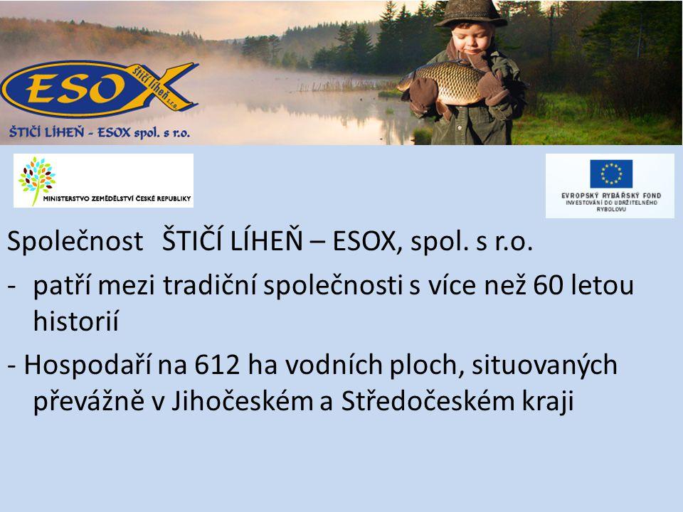 Společnost ŠTIČÍ LÍHEŇ – ESOX, spol. s r.o.