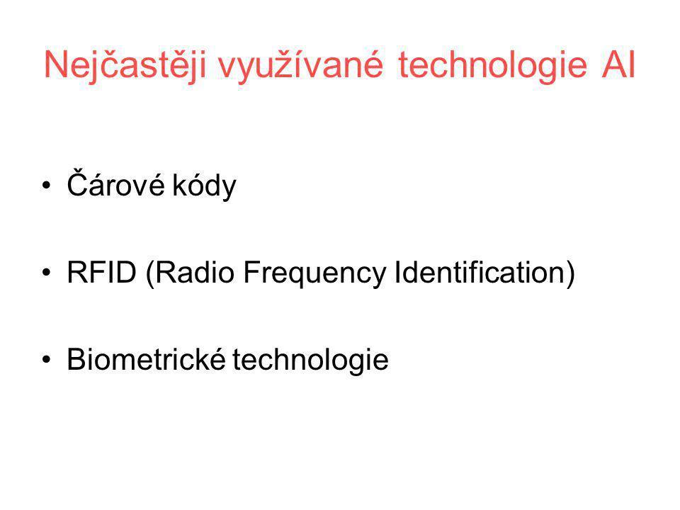 Nejčastěji využívané technologie AI •Čárové kódy •RFID (Radio Frequency Identification) •Biometrické technologie