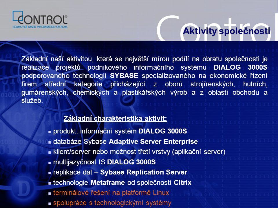 Produkt naší společnosti informační systém DIALOG 3000S