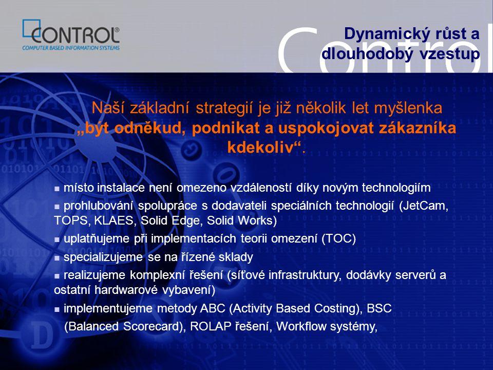 Politika jakosti Společnost Control byla certifikována ČESKÝM LODNÍM A PRŮMYSLOVÝM REGISTREM na normy ISO 9001:2001 dne 22.5.2008.