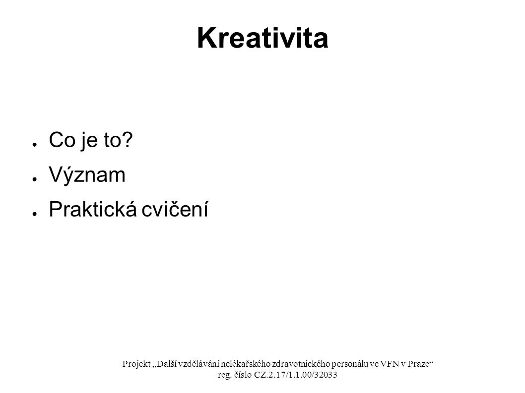 ● Co je to.
