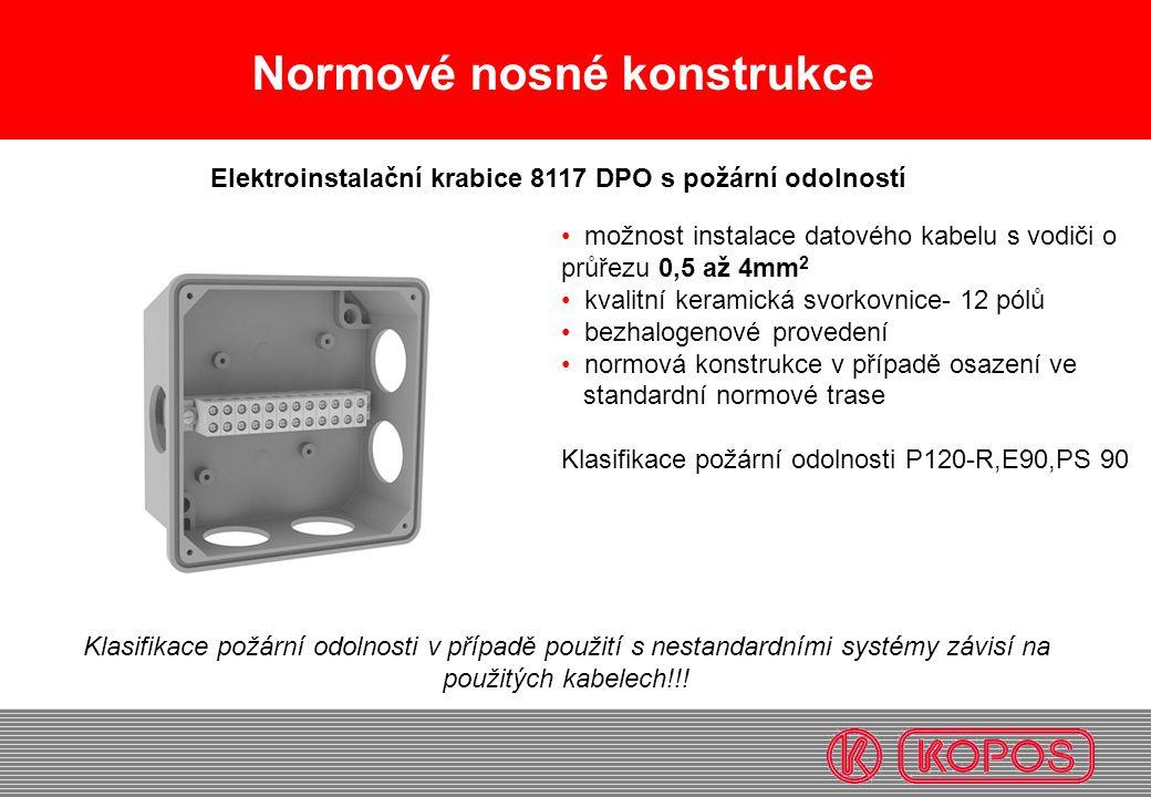 Normové nosné konstrukce • možnost instalace datového kabelu s vodiči o průřezu 0,5 až 4mm 2 • kvalitní keramická svorkovnice- 12 pólů • bezhalogenové