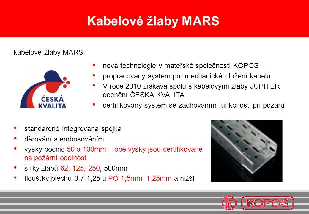 Kabelové žlaby MARS • standardně integrovaná spojka • děrování s embosováním • výšky bočnic 50 a 100mm – obě výšky jsou certifikované na požární odoln