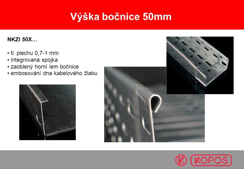 Výška bočnice 50mm NKZI 50X… • tl. plechu 0,7-1 mm • integrovaná spojka • zaoblený horní lem bočnice • embosování dna kabelového žlabu