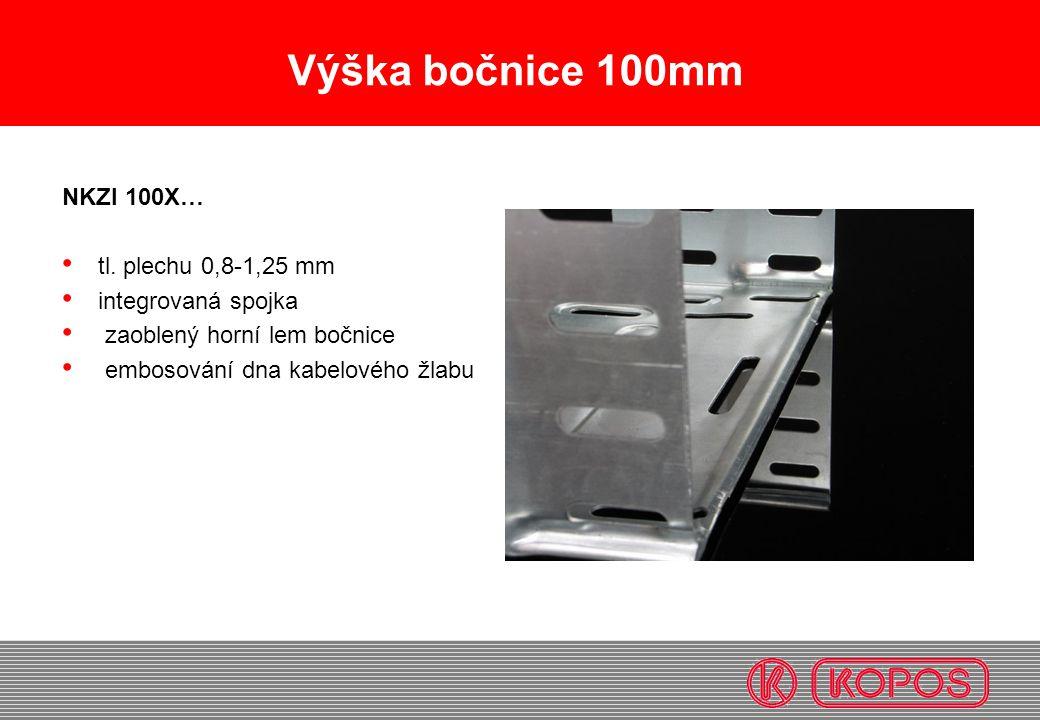 Výška bočnice 100mm NKZI 100X… • tl. plechu 0,8-1,25 mm • integrovaná spojka • zaoblený horní lem bočnice • embosování dna kabelového žlabu