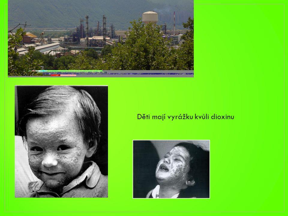 Děti mají vyrážku kvůli dioxinu