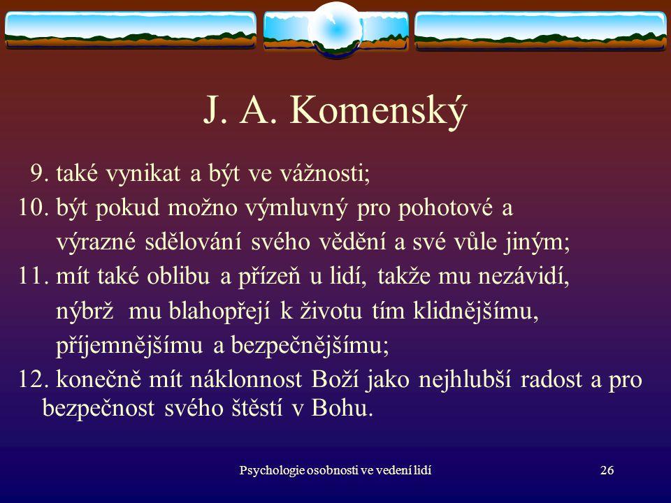 Psychologie osobnosti ve vedení lidí26 J.A. Komenský 9.