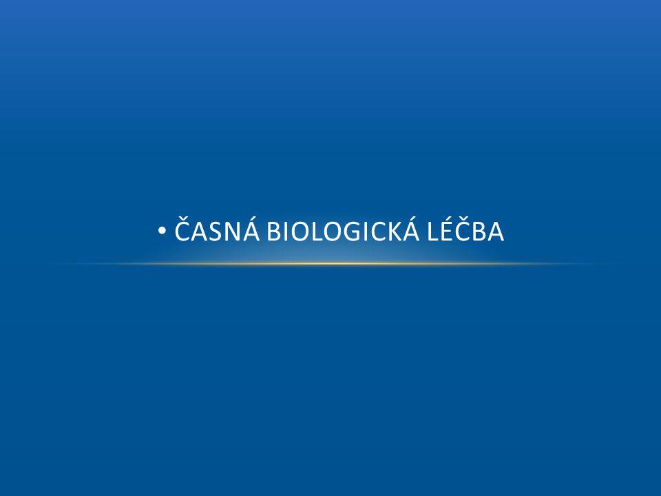 • ČASNÁ BIOLOGICKÁ LÉČBA