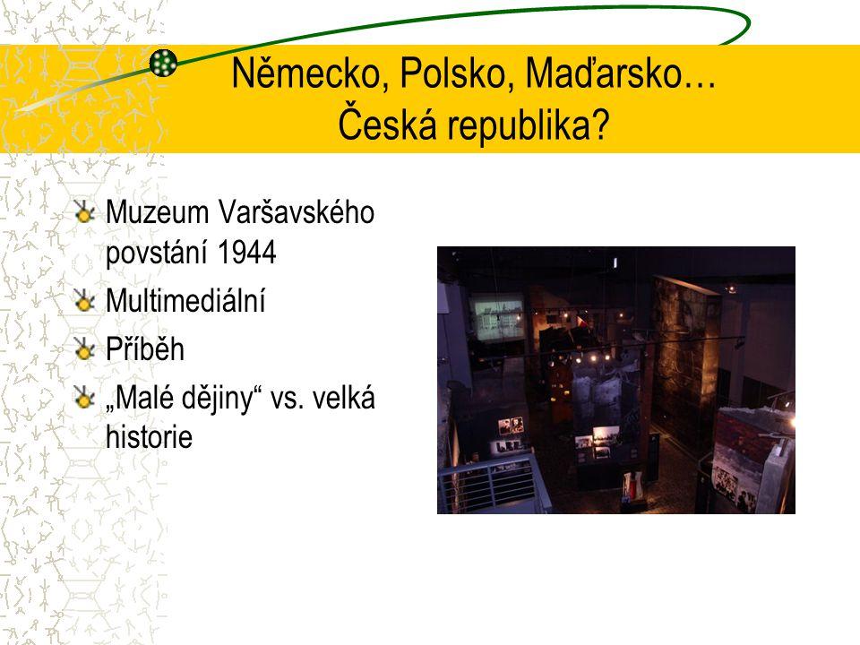 Německo, Polsko, Maďarsko… Česká republika.