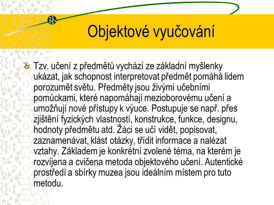 Objektové vyučování Tzv.