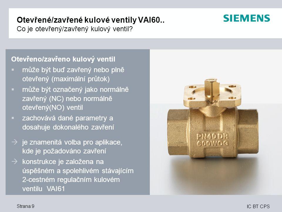 IC BT CPS Strana 9 Otevřené/zavřené kulové ventily VAI60..