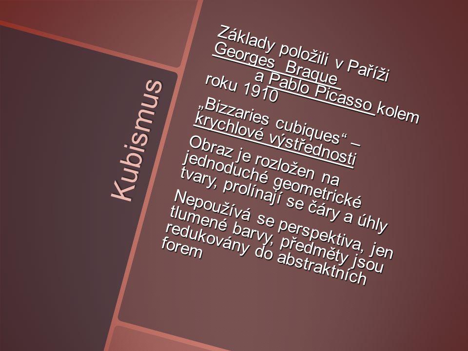 """Kubismus v Čechách • Do Čech díky cestám umělců do Paříže – byli naprosto okouzleni díly Braquea a Picassa • Apollinaire prý obdivoval Čechy, že mají malíře, který byl """"kubistou již od narození (Kubišta) • 1918 u nás skupina Tvrdošíjní, svými díly manifestuje příslušnost k modernímu umění"""