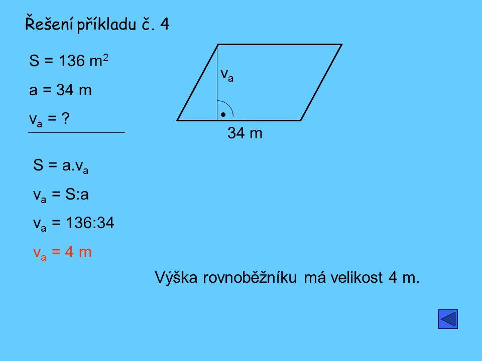 S = 136 m 2 a = 34 m v a = .