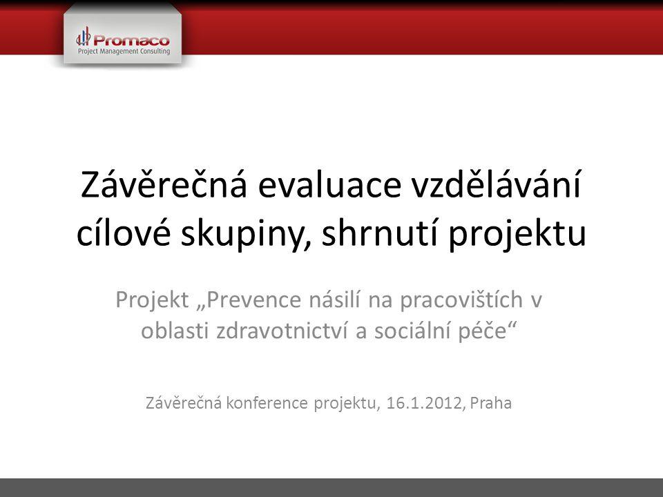 Úloha Promaco Consulting, s.r.o.