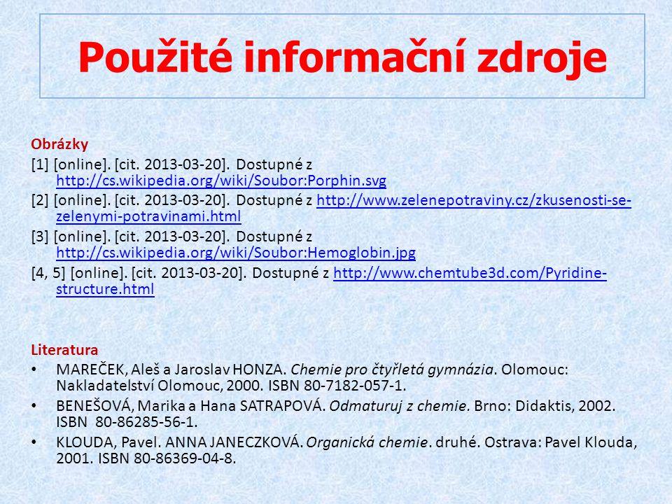 Obrázky [1] [online]. [cit. 2013-03-20]. Dostupné z http://cs.wikipedia.org/wiki/Soubor:Porphin.svg http://cs.wikipedia.org/wiki/Soubor:Porphin.svg [2