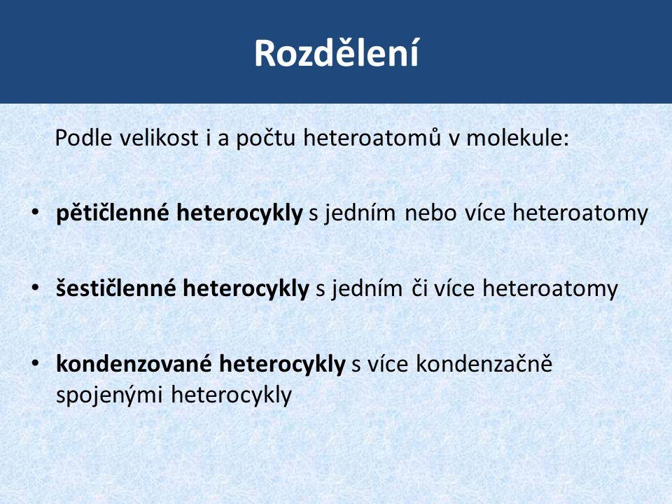 Rozdělení Podle velikost i a počtu heteroatomů v molekule: • pětičlenné heterocykly s jedním nebo více heteroatomy • šestičlenné heterocykly s jedním