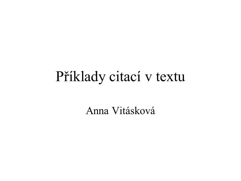 Příklady citací v textu Anna Vitásková