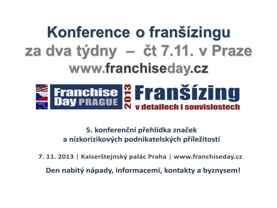 Konference o franšízingu za dva týdny – čt 7.11. v Praze www.franchiseday.cz