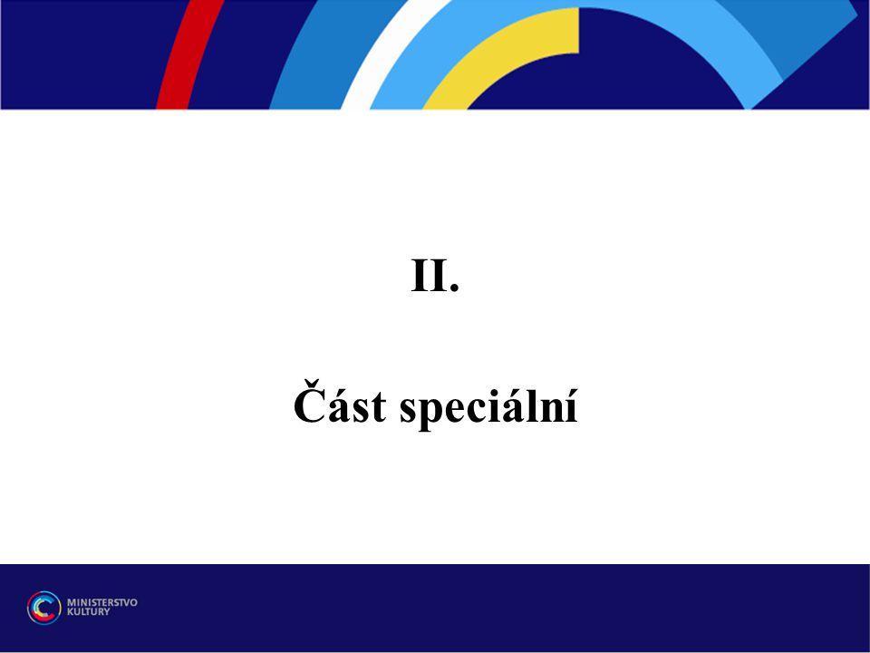 II. Část speciální