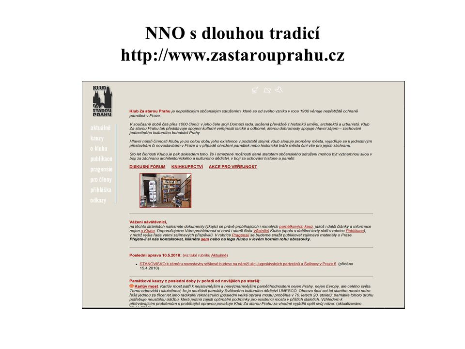 NNO s dlouhou tradicí http://www.zastarouprahu.cz