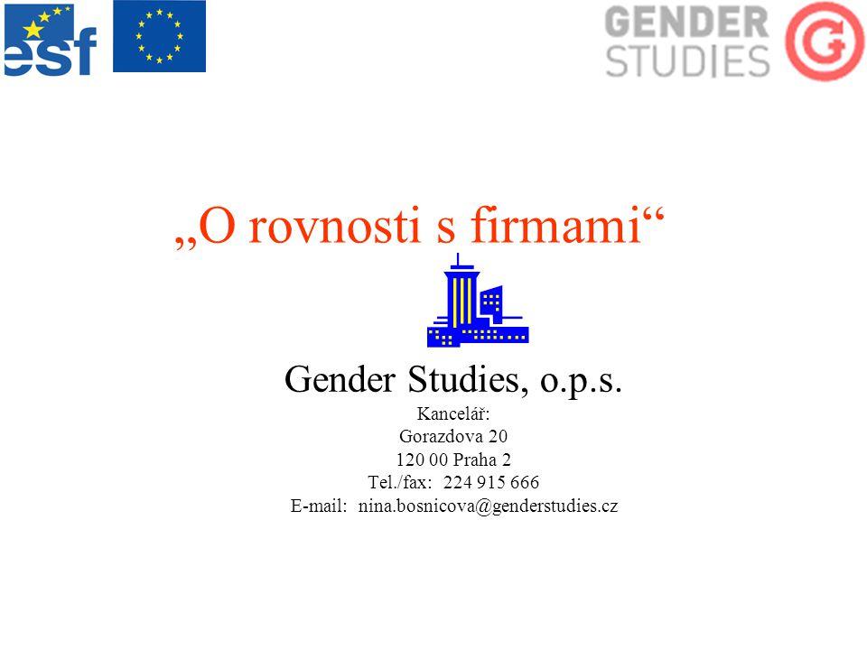 """O rovnosti s firmami Gender Studies, o.p.s."