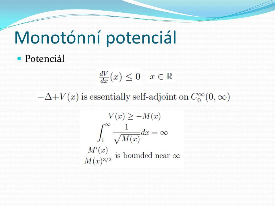 Monotónní potenciál  Potenciál