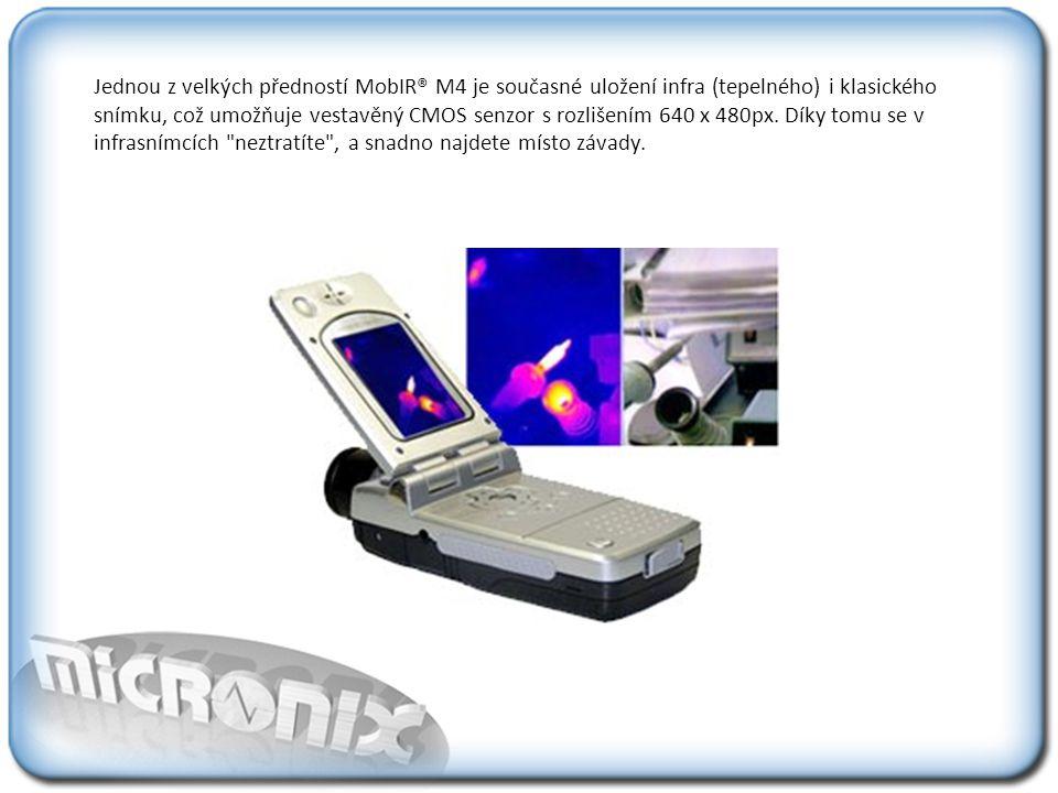 Jednou z velkých předností MobIR® M4 je současné uložení infra (tepelného) i klasického snímku, což umožňuje vestavěný CMOS senzor s rozlišením 640 x 480px.