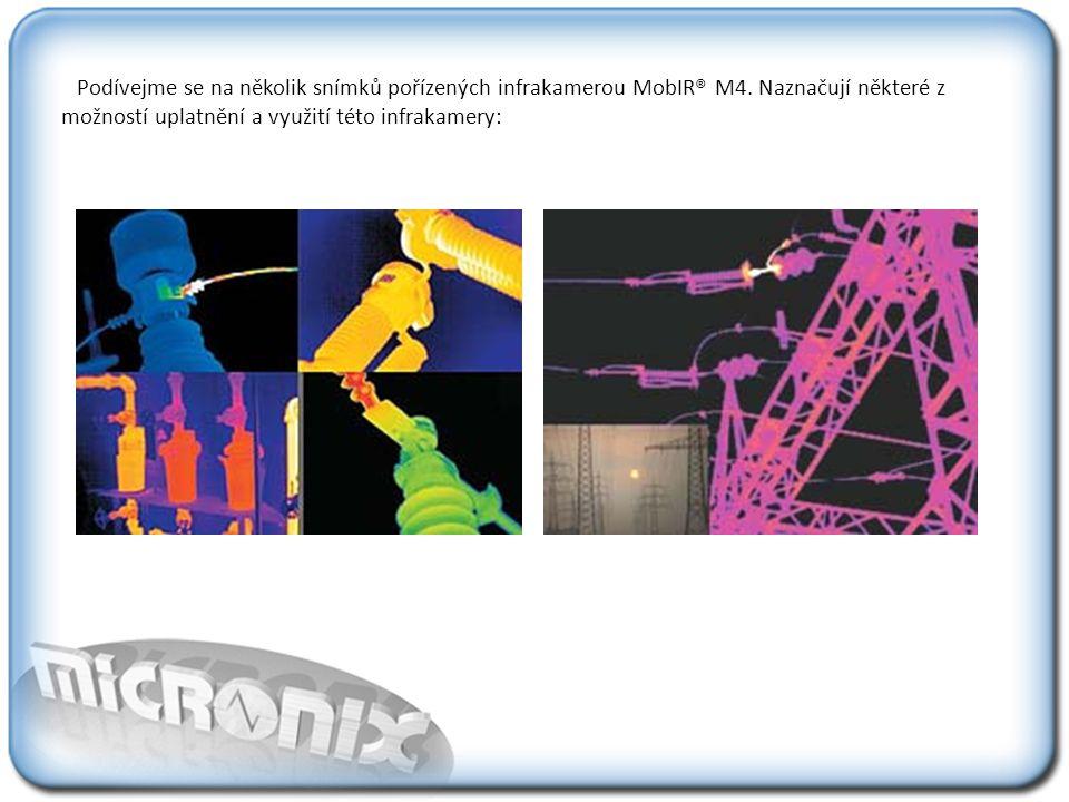 Podívejme se na několik snímků pořízených infrakamerou MobIR® M4.